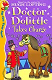 Lofting, Hugh: Doctor Dolittle Takes Charge