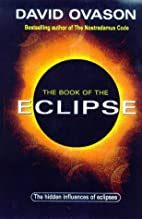The Book of the Eclipse: The Spiritual…