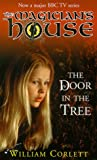 William Corlett: Door in the Tree (Magician's House)