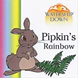 Adams, Richard: Pipkin's Rainbow