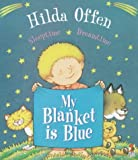 Offen, Hilda: My Blanket Is Blue