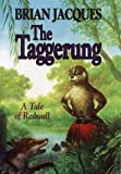 BRIAN JACQUES: The Taggerung (A Tale of Redwall)