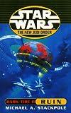 Stackpole, Michael A.: Star Wars: Dark Tide: Ruin