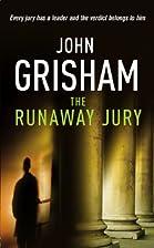 The Runaway Jury by John Grisham