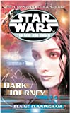 Cunningham, Elaine: Star Wars: The New Jedi Order - Dark Journey