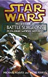 Reaves, Michael: Medstar I : Battle Surgeons
