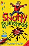 Davies, Hunter: Snotty Bumstead Stories (Red Fox Summer Reading Collections)