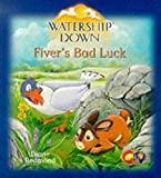 Redmond, Diane: Watership Down: Fiver's Bad Luck (Watership Down)