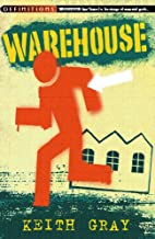 Warehouse by Keith Gray