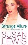 Lewis, Susan: Strange Allure