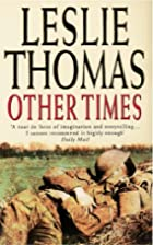 Other Times by Leslie Thomas