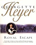 Heyer, Georgette: Royal Escape