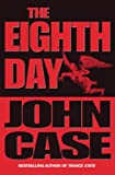 Case, John: The Eighth Day