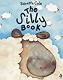 Babette Cole: The Silly Book