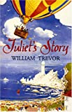 Trevor, William: Juliet's Story