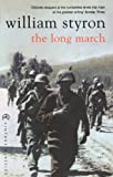 WILLIAM STYRON: The Long March (Vintage Classics)