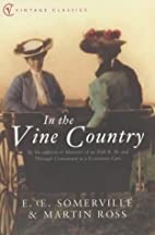 In The Vine Country by E. OE. Somerville