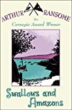 Ransome, Arthur: Swallows and Amazons