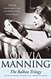 Manning, Olivia: The Balkan Trilogy