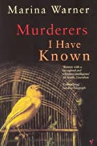 Murderers I Have Known: And Other Stories by…