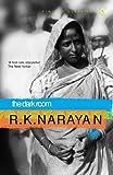 Narayan, R.K.: The Dark Room (Vintage Classics)