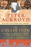 Ackroyd, Peter: The Collection