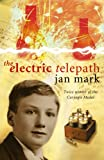 Mark, Jan: The Electric Telepath