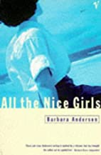 All the Nice Girls by Barbara Anderson