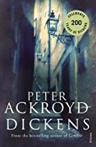 Dickens (abridged) by Peter Ackroyd