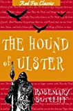 Sutcliffe, Rosemary: The Hound of Ulster