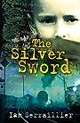 Silver Sword - Ian Serraillier