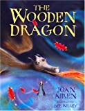Aiken, Joan: The Wooden Dragon