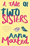 Maxted, Anna: A Tale of Two Sisters