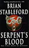BRIAN STABLEFORD: Serpent's Blood (Genesys)