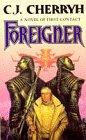 C. J. Cherryh: Foreigner (Foreigner #1)