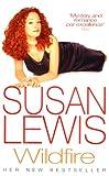 SUSAN LEWIS: Wildfire