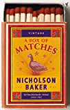 Baker, Nicholson: A Box of Matches
