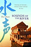 Chen, Da: Sounds of the River : A Memoir of China