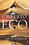 Eco, Umberto: On Literature