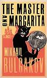 Bulgakov, Mikhail: The Master and Margarita (Vintage Crucial Classics)