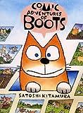 KITAMURA, SATOSHI: COMIC ADVENTURES OF BOOTS