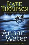 Thompson, Kate: Annan Water
