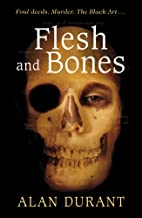 Flesh and Bones (Definitions) by Alan Durant