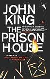 John King: Prison House