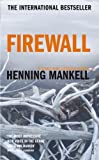 Mankell, Henning: Firewall