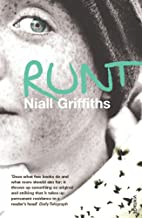 Runt by Niall Griffiths