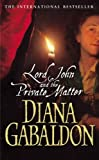 Gabaldon, Diana: Lord John and the Private Matter