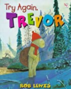 Try Again Trevor (Red Fox Picture Book) by…