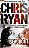 Ryan, Chris: Blackout : Chris Ryan