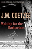 J M Coetzee: Waiting for the Barbarians